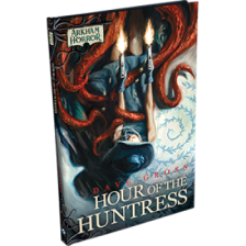 Arkham Novels: Hour of the Huntress Novella