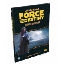 Star Wars RPG: Force and Destiny - Unlimited Power: A Sourcebook for Mystics