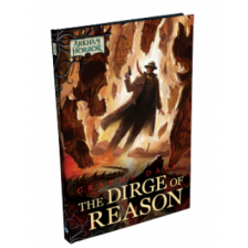 Arkham Novels: The Dirge of Reason Novella