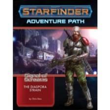 Starfinder Adventure Path: The Diaspora Strain (Signal of Screams 1 of 3)