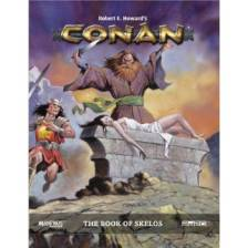 Conan: Adventures in an age Undreamed of - Book of Skelos