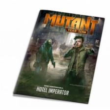Mutant: Year Zero Zone Compendium 5: Hotel Imperator