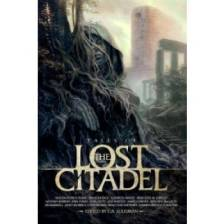 Tales of the Lost Citadel (Lost Citadel fiction anthology)