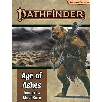 Adventure Path: Tomorrow Must Burn (Age of Ashes 3 of 6): Pathfinder RPG Second Edition (P2)