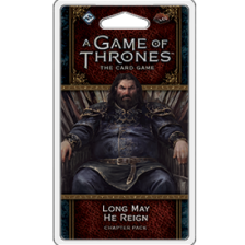 A Game of Thrones LCG 2nd Edition: Long May He Reign
