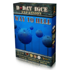 Way to Hell Exp. D-Day Dice 2nd Edition