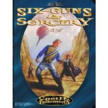 Castle Falkenstein: Six Guns and Sorcery