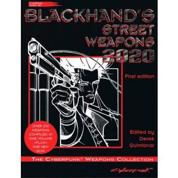 Cyberpunk: Blackhand's Street Weapons 2020