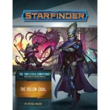 Starfinder Adventure Path: The Hollow Cabal (The Threefold Conspiracy 4 of 6)