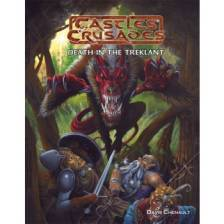Castles and Crusades RPG: Death in the Treklant