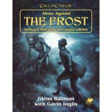 Call of Cthulhu RPG - Alone Against the Frost Solitaire Adventure in Canada's Wilds