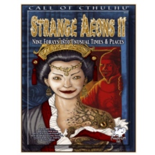 Call of Cthulhu RPG - Strange Aeons II