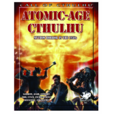 Call of Cthulhu RPG - Atomic-Age Cthulhu