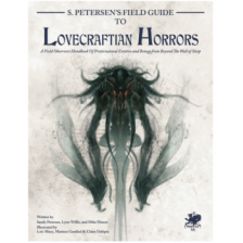 Call of Cthulhu RPG - S. Petersens Field Guide to Lovecraftian Horrors