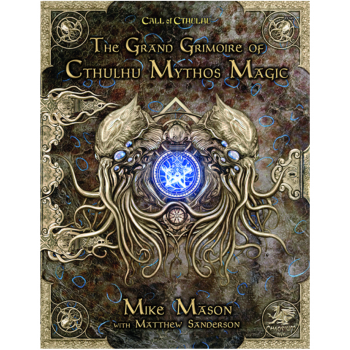 Call of Cthulhu RPG - The Grand Grimoire of Cthulhu Mythos Magic