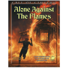Call of Cthulhu RPG - Alone Against the Flames