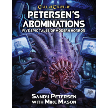 Call of Cthulhu RPG - Petersens Abominations