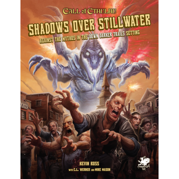 Call of Cthulhu RPG - Shadows over Stillwater