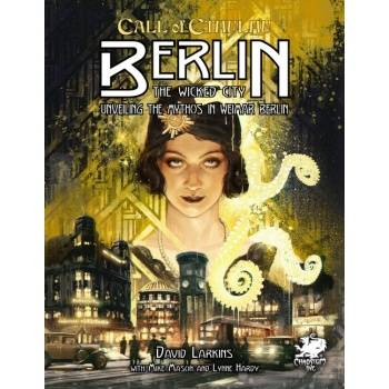 Call of Cthulhu RPG - Berlin - The Wicked City