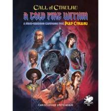 Call of Cthulhu RPG - A Cold Fire Within