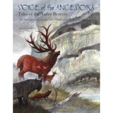 W?rm - Voice of the Ancestors 1 - Tales of the Antler Bearers