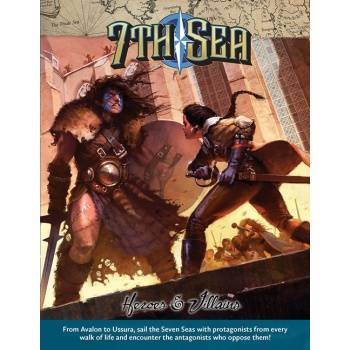 7th Sea RPG - Heroes and Villains