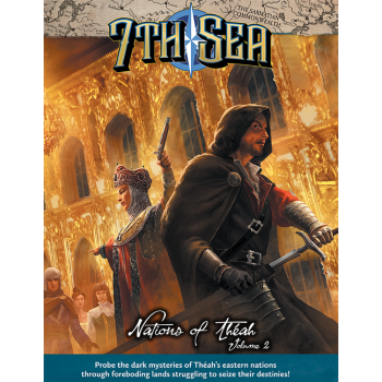 7th Sea RPG - Nations of Theah - Vol 2