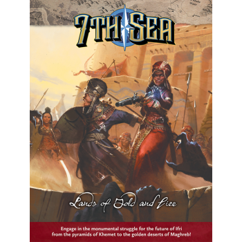 7th Sea RPG - Lands of Gold and Fire