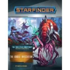 Starfinder Adventure Path: The Cradle Infestation (The Threefold Conspiracy 5 of 6)