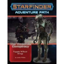 Starfinder Adventure Path: Puppets without Strings (The Threefold Conspiracy 6 of 6)