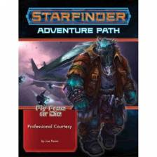 Starfinder Adventure Path: Professional Courtesy (Fly Free or Die 3 of 6)