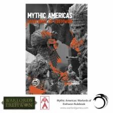 Warlords of Erehwon: Mythic Americas - Warlords of Erehwon Rulebook