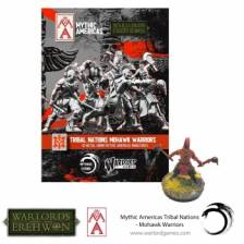 Warlords of Erehwon: Mythic Americas - Mohawk Warriors