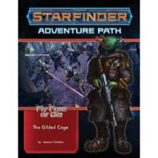 Starfinder Adventure Path: The Gilded Cage (Fly Free or Die 6 of 6)