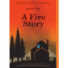 A Fire Story (Updated and Expanded Edition)