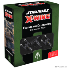 Star Wars X-Wing 2nd Ed: Fugitives and Collaborators Squadron Expansion Pack