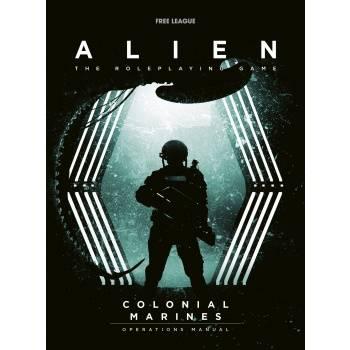 Alien RPG Colonial Marines Operations Manual