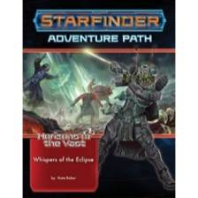 Starfinder Adventure Path: Whispers of the Eclipse (Horizons of the Vast 3 of 6)