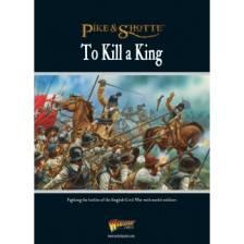 To Kill A King - English Civil War Supplement