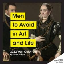 2022 Wall Calendar: Men to Avoid in Art and Life