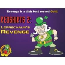 Redshirts 2: Leprechaun's Revenge