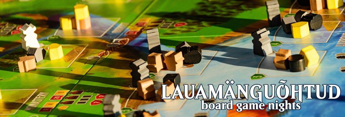Lauamänguõhtud / Board Game Nights